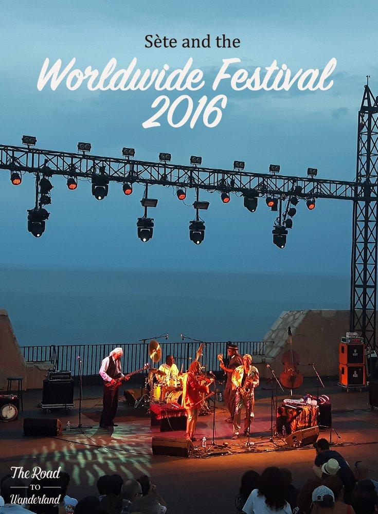 Sète & the Worldwide Festival 2016